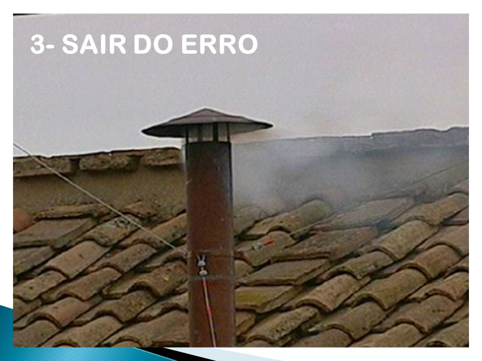 3- SAIR DO ERRO