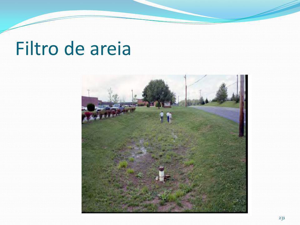 Filtro de areia (não infiltra no solo, melhoria da qualidade das águas pluviais)