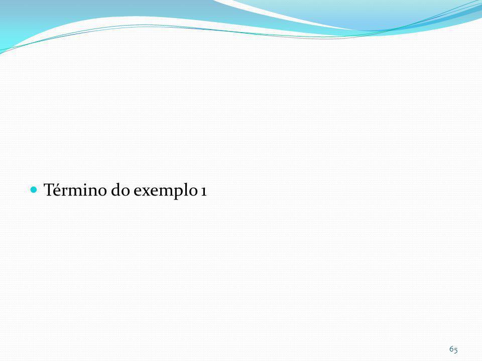 Exemplo 1- Opção 1 Qpós=Qpré