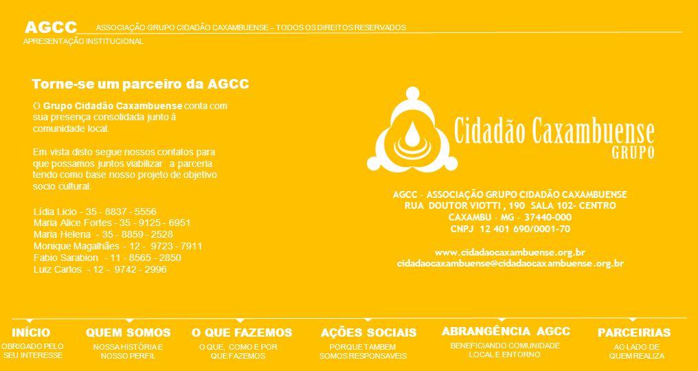AGCC Torne-se um parceiro da AGCC INÍCIO QUEM SOMOS O QUE FAZEMOS