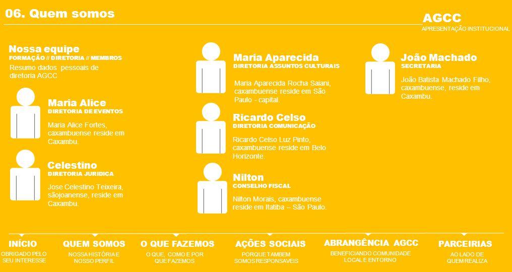 06. Quem somos AGCC Nossa equipe Maria Aparecida João Machado