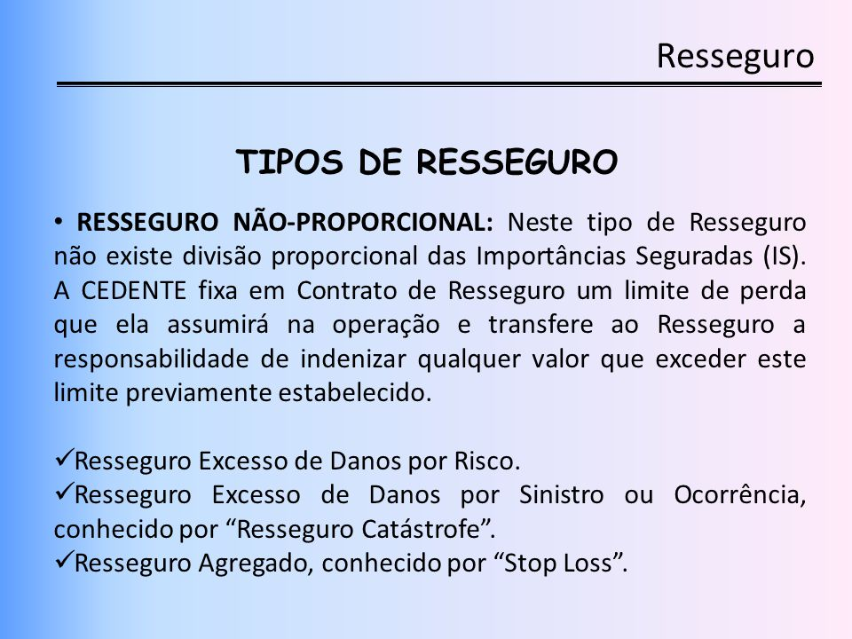 Resseguro TIPOS DE RESSEGURO