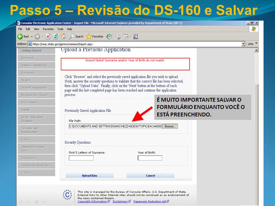 Passo 5 – Revisão do DS-160 e Salvar
