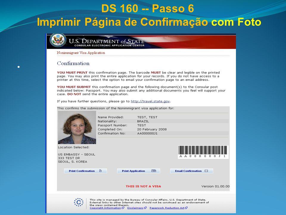 DS 160 -- Passo 6 Imprimir Página de Confirmação com Foto