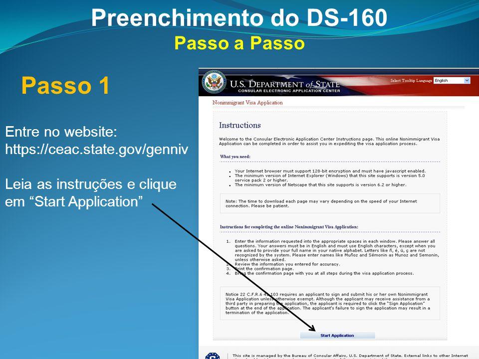 Preenchimento do DS-160 Passo 1 Passo a Passo Entre no website: