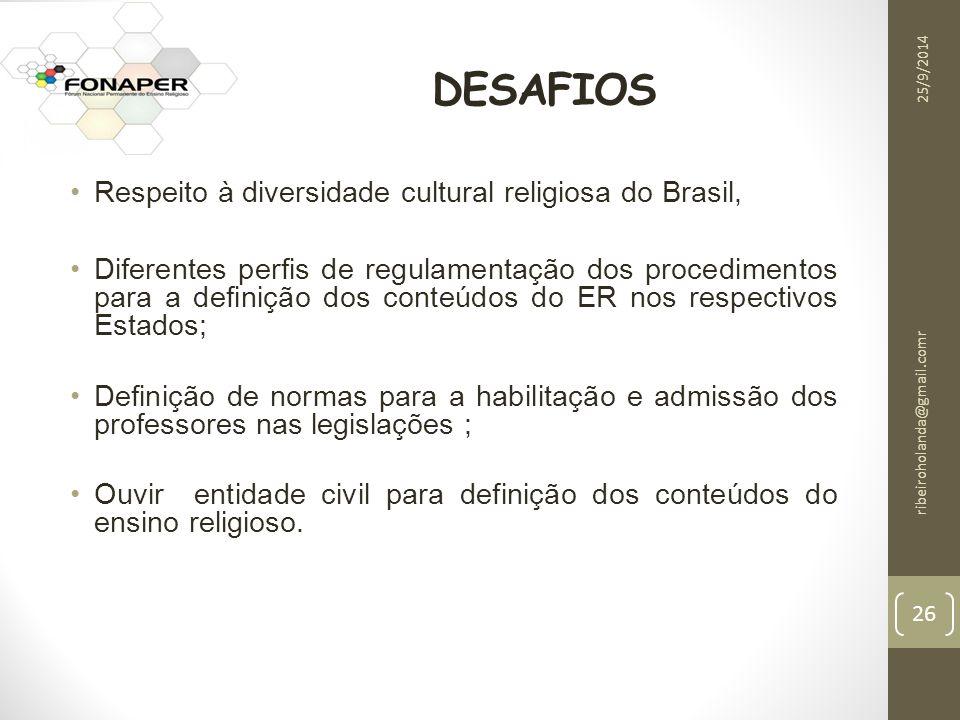 DESAFIOS Respeito à diversidade cultural religiosa do Brasil,
