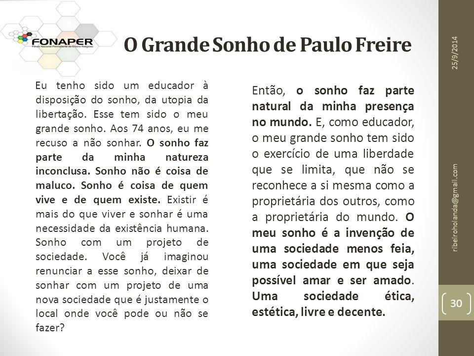 O Grande Sonho de Paulo Freire