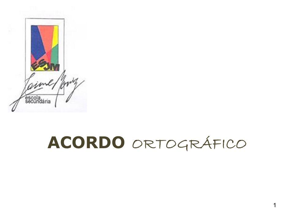 ACORDO ORTOGRÁFICO 1 1