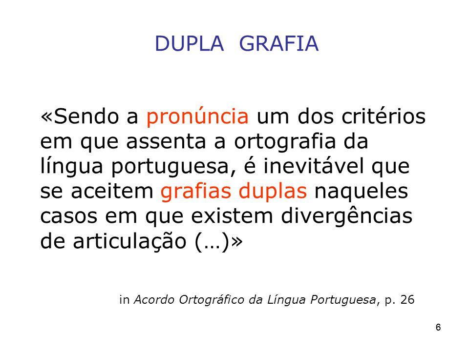 in Acordo Ortográfico da Língua Portuguesa, p. 26