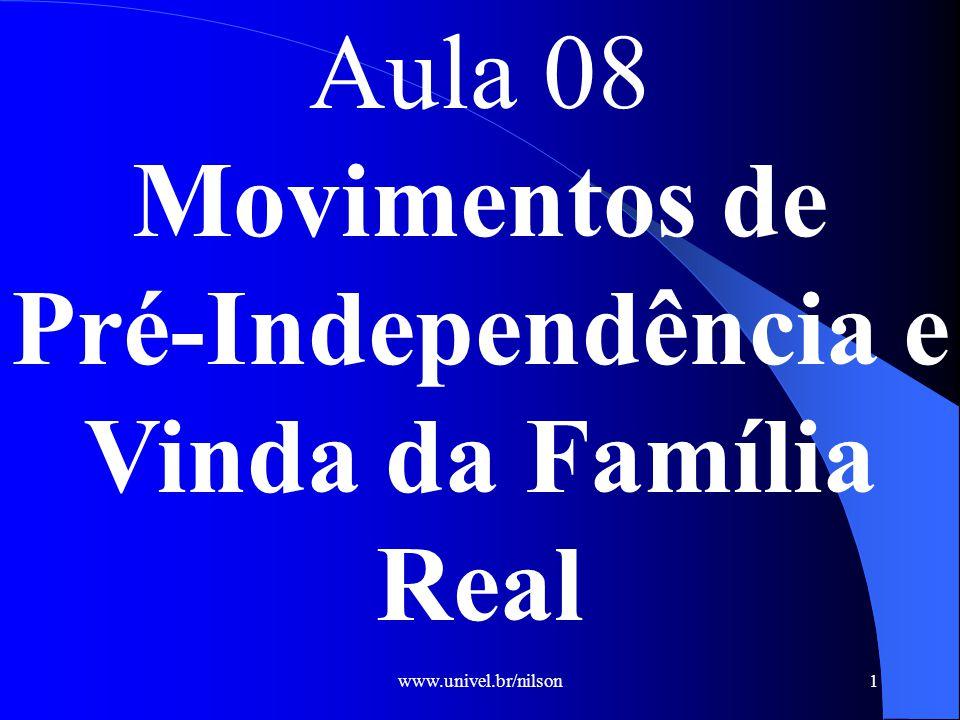 Pré-Independência e Vinda da Família Real