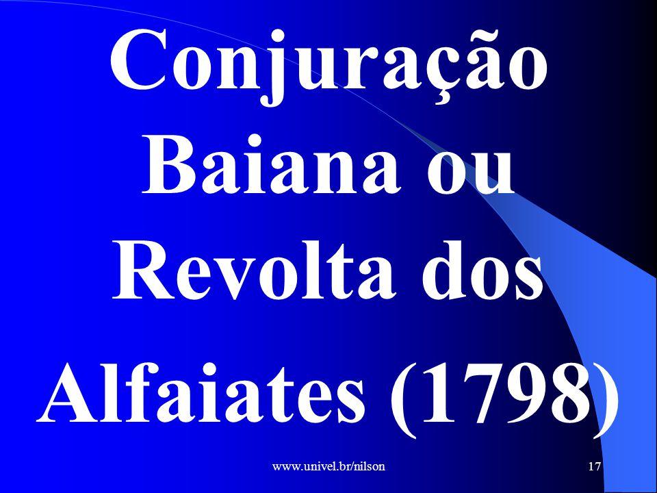 Conjuração Baiana ou Revolta dos Alfaiates (1798)