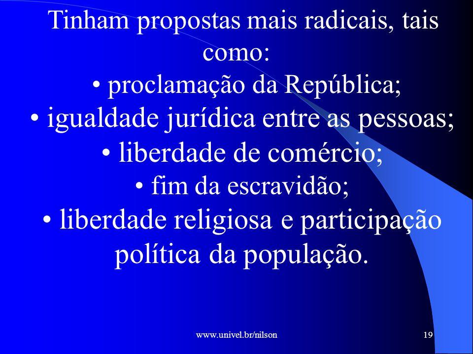 • igualdade jurídica entre as pessoas; • liberdade de comércio;