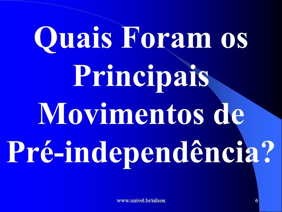 Quais Foram os Principais Movimentos de Pré-independência