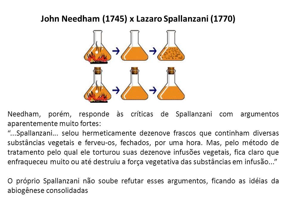 John Needham (1745) x Lazaro Spallanzani (1770)