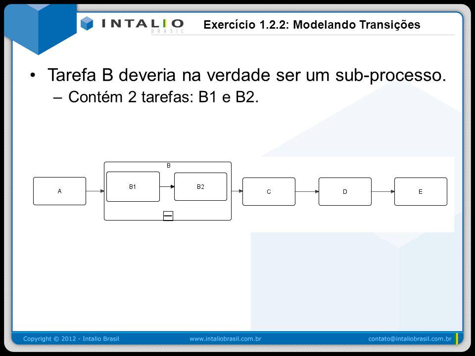 Exercício 1.2.2: Modelando Transições
