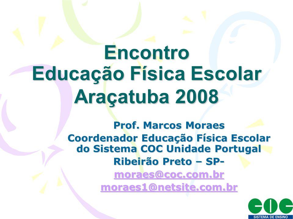 Encontro Educação Física Escolar Araçatuba 2008
