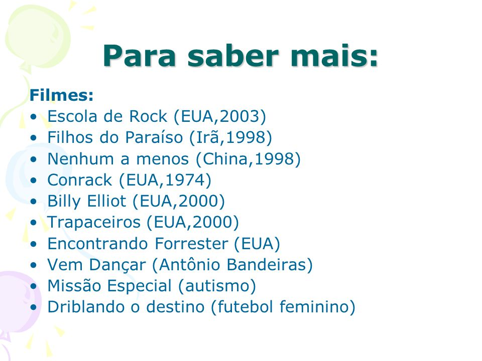 Para saber mais: Filmes: Escola de Rock (EUA,2003)