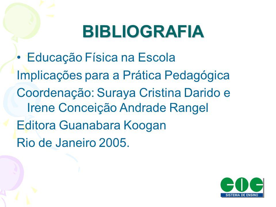 BIBLIOGRAFIA Educação Física na Escola