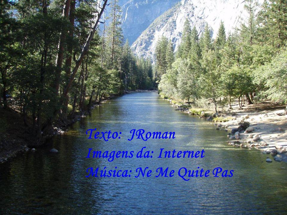 Texto: JRoman Imagens da: Internet Música: Ne Me Quite Pas