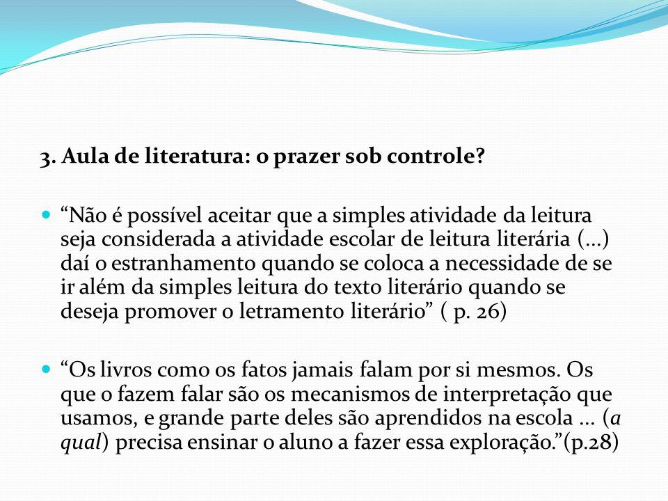 3. Aula de literatura: o prazer sob controle