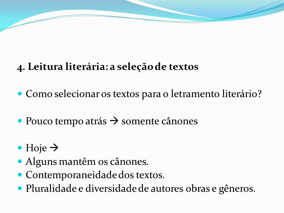 4. Leitura literária: a seleção de textos