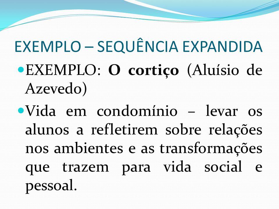 EXEMPLO – SEQUÊNCIA EXPANDIDA