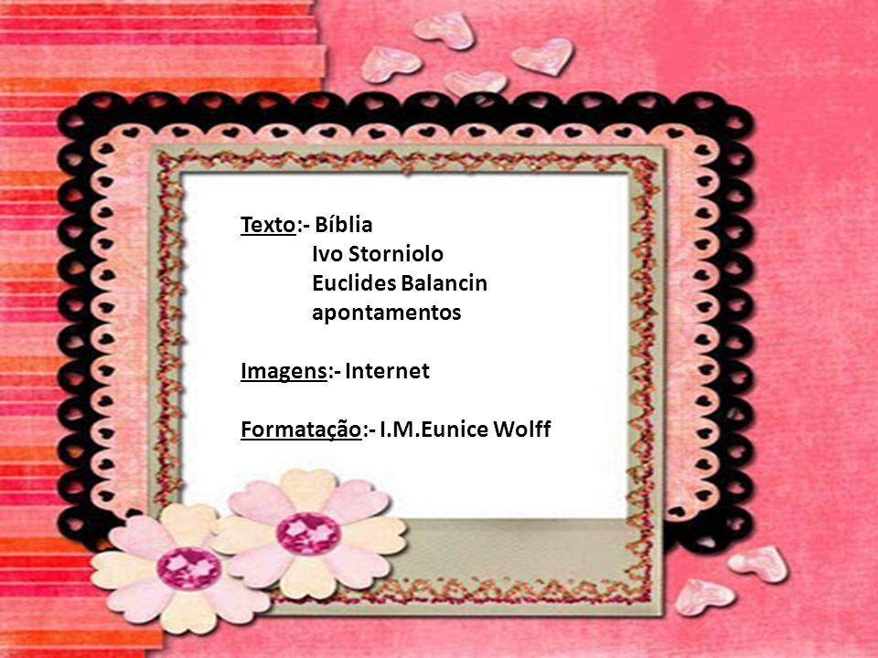 Texto:- Bíblia Ivo Storniolo. Euclides Balancin.