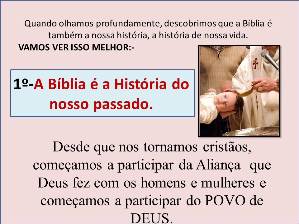1º-A Bíblia é a História do