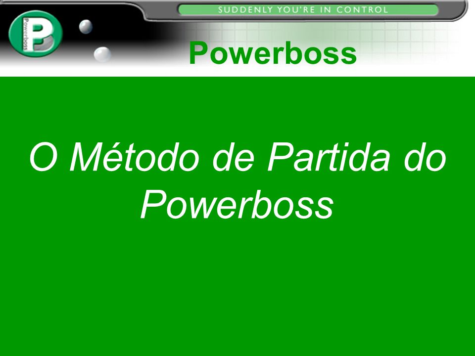 O Método de Partida do Powerboss