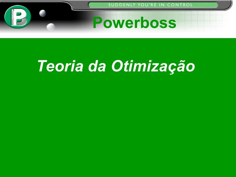 Powerboss Teoria da Otimização