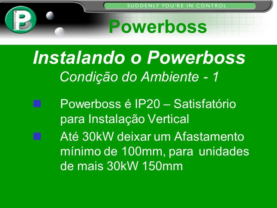 Instalando o Powerboss Condição do Ambiente - 1
