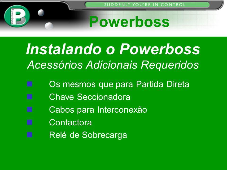 Instalando o Powerboss Acessórios Adicionais Requeridos