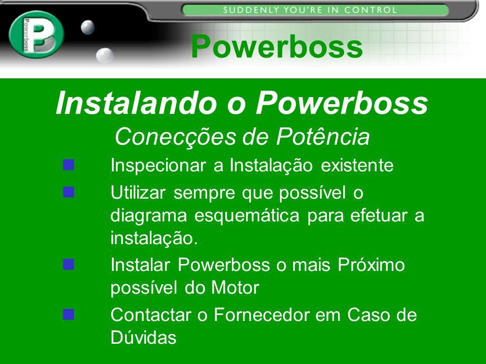 Instalando o Powerboss Conecções de Potência