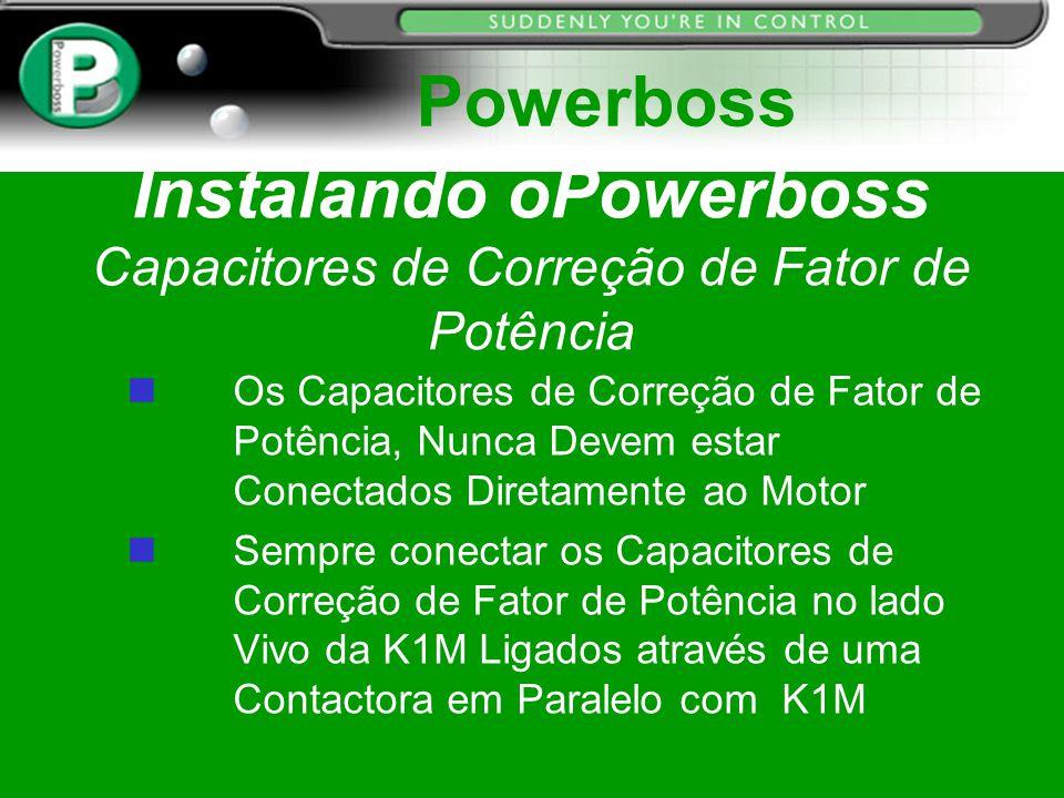 Instalando oPowerboss Capacitores de Correção de Fator de Potência