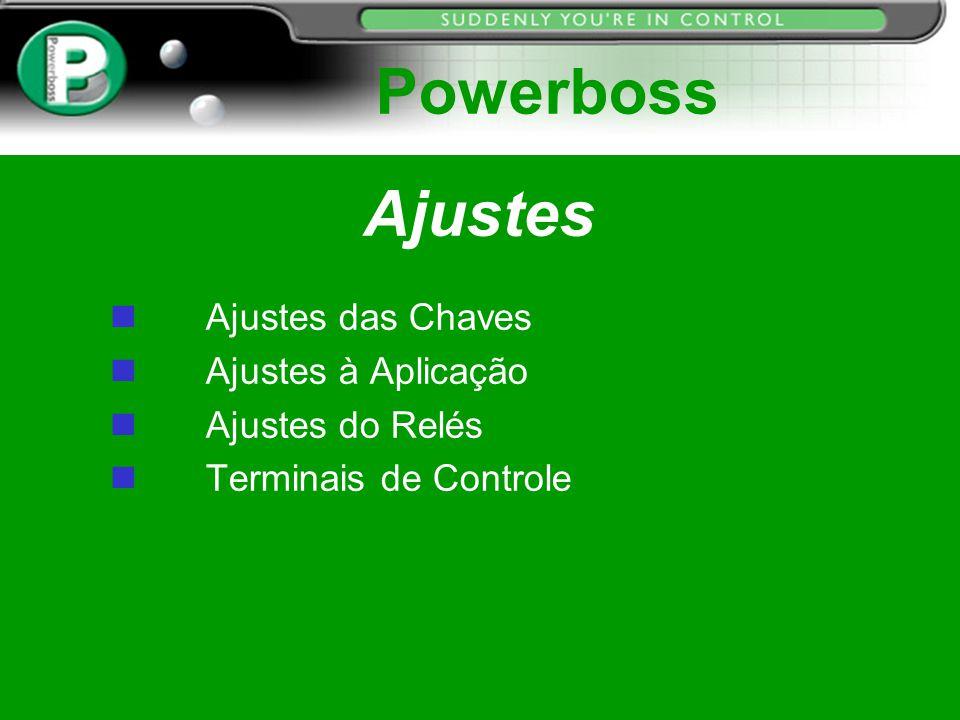 Powerboss Ajustes Ajustes das Chaves Ajustes à Aplicação