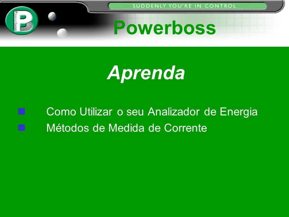 Powerboss Aprenda Como Utilizar o seu Analizador de Energia