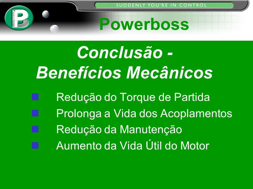 Conclusão - Benefícios Mecânicos