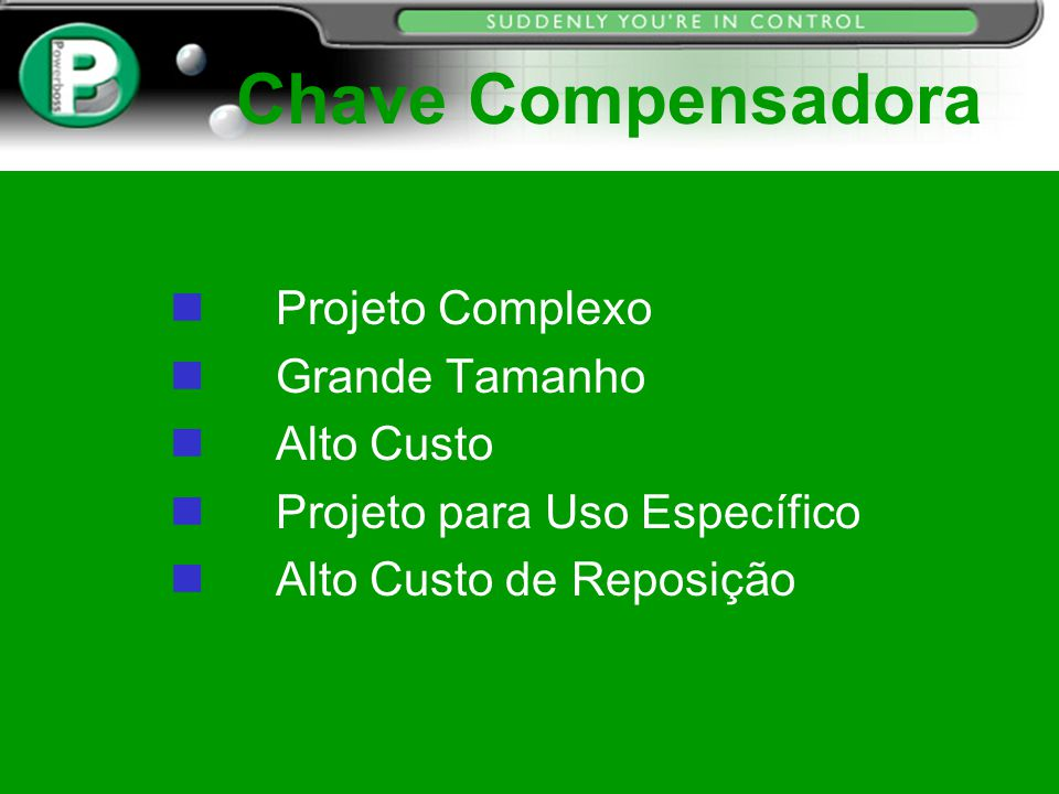 Chave Compensadora Projeto Complexo Grande Tamanho Alto Custo