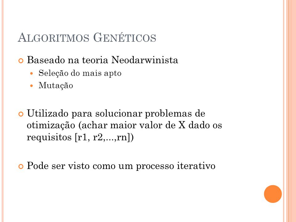 Algoritmos Genéticos Baseado na teoria Neodarwinista