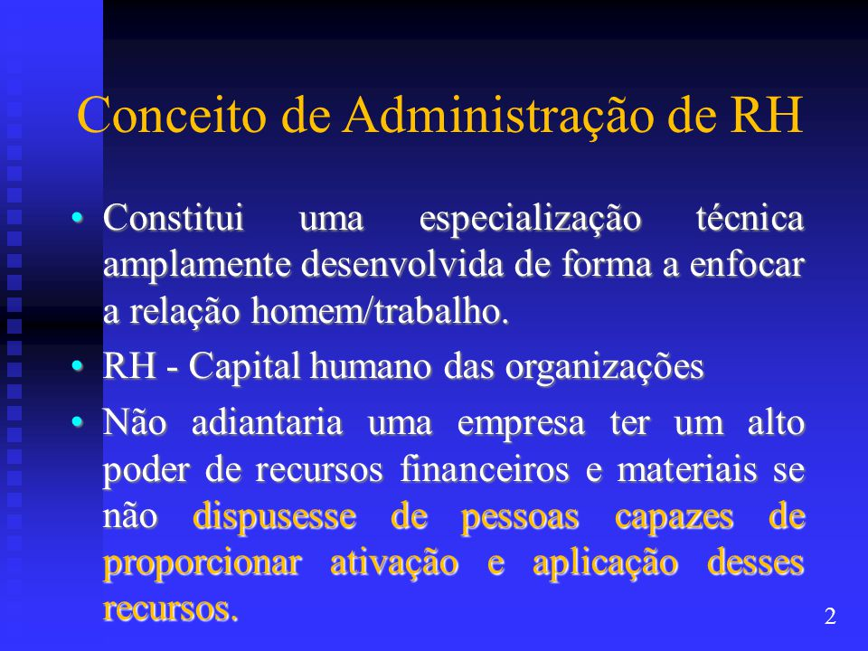 Conceito de Administração de RH