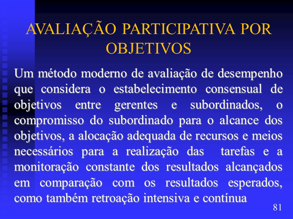 AVALIAÇÃO PARTICIPATIVA POR OBJETIVOS