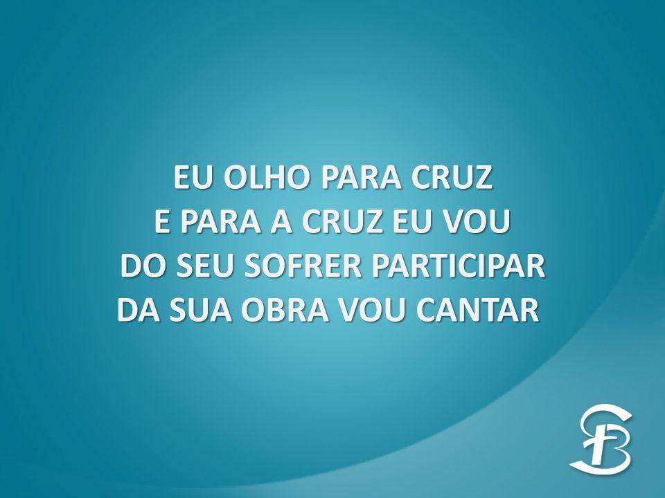 DO SEU SOFRER PARTICIPAR