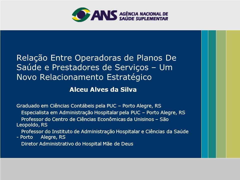 Relação Entre Operadoras de Planos De Saúde e Prestadores de Serviços – Um Novo Relacionamento Estratégico