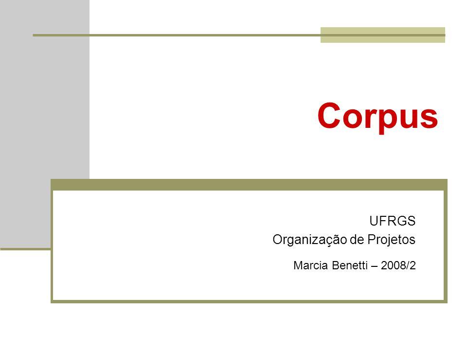 UFRGS Organização de Projetos Marcia Benetti – 2008/2