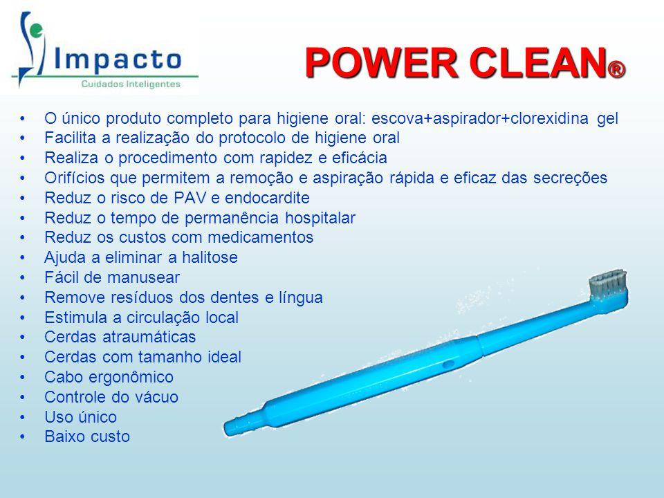 POWER CLEAN® O único produto completo para higiene oral: escova+aspirador+clorexidina gel. Facilita a realização do protocolo de higiene oral.
