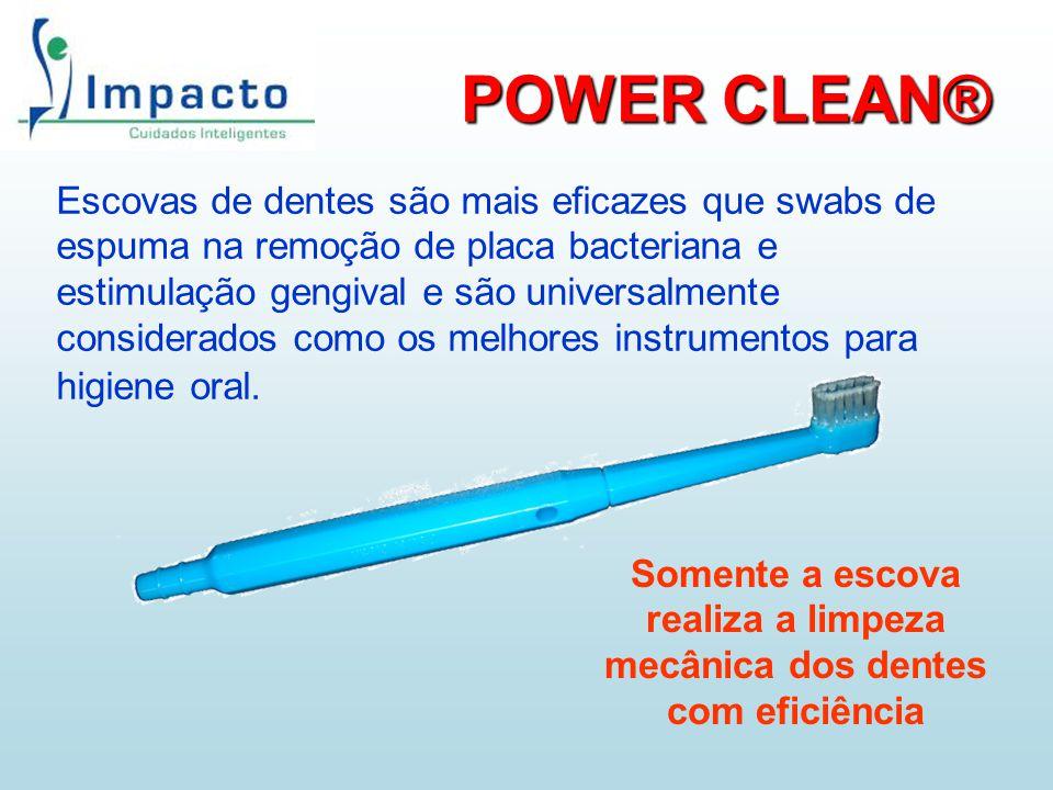 Somente a escova realiza a limpeza mecânica dos dentes com eficiência