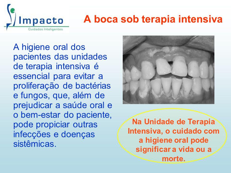 A boca sob terapia intensiva