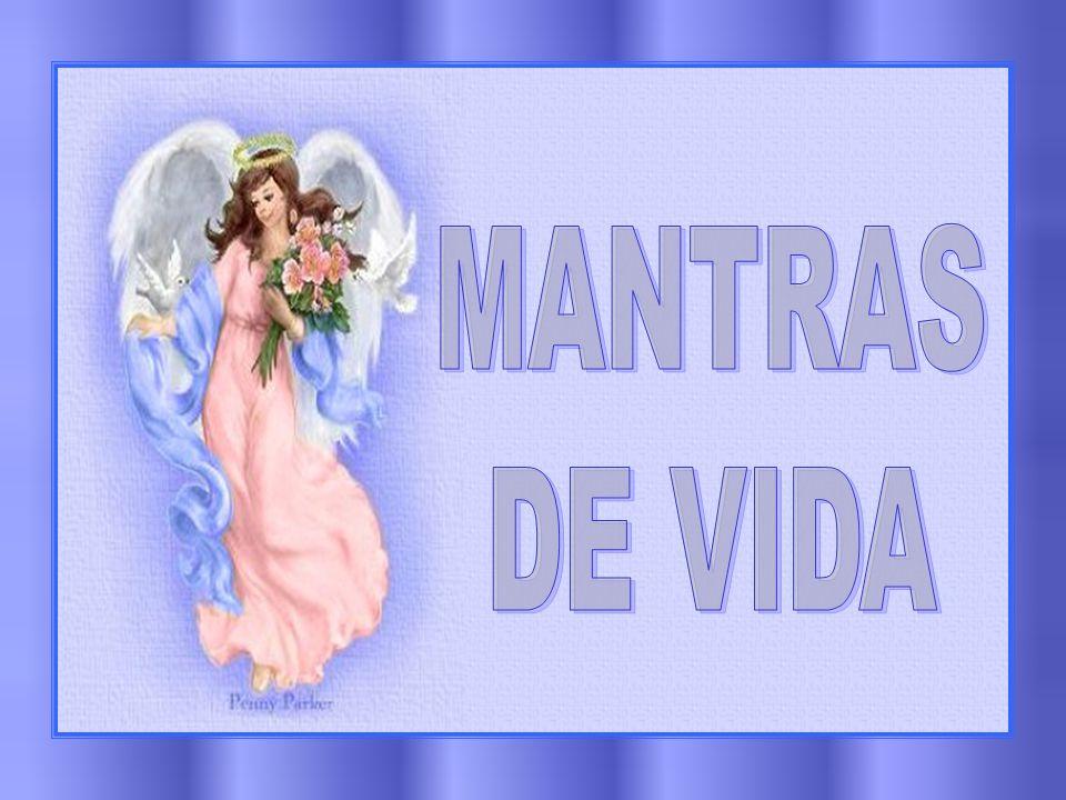 MANTRAS DE VIDA