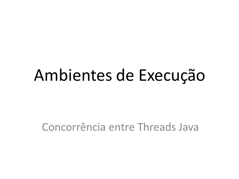 Concorrência entre Threads Java