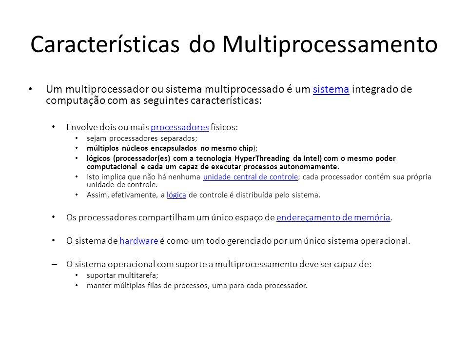 Características do Multiprocessamento